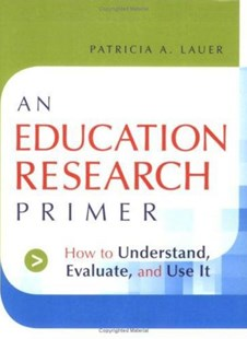 An Education Research Primer by Patricia A. Lauer (9780787983239) - PaperBack - Education Teaching Guides