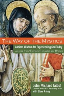 The Way of the Mystics by John Michael Talbot, Steve Rabey (9780787984564) - PaperBack - Religion & Spirituality New Age