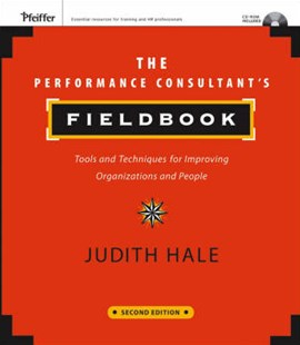The Performance Consultant's Fieldbook, Second Edition by Judith Hale, Judith A. Hale (9780787985349) - PaperBack - Business & Finance Human Resource