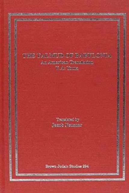 The Talmud of Babylonia, an American Translation