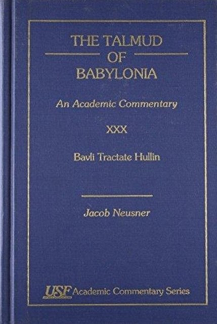The Talmud of Babylonia, an Academic Commentary