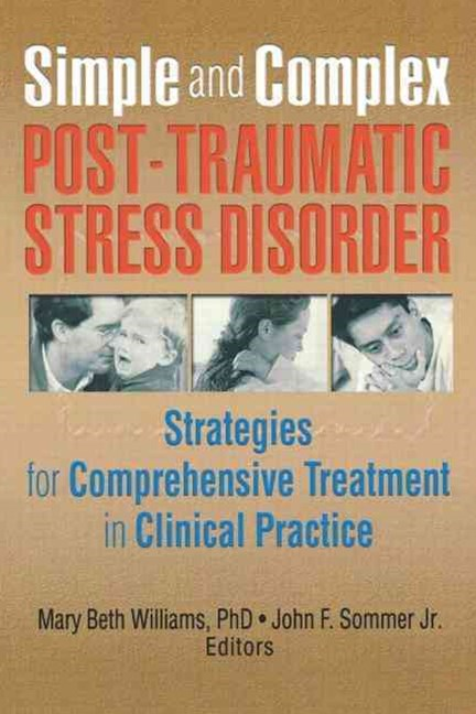 Simple and Complex Post-Traumatic Stress Disorder