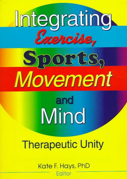 Integrating Exercise, Sports, Movement and Mind
