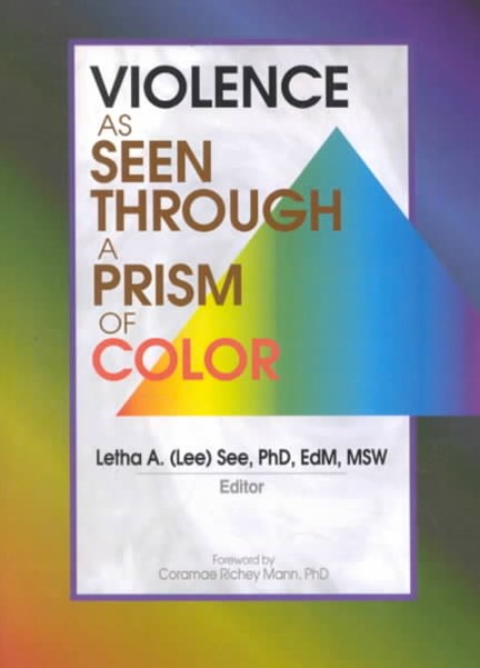 Violence as Seen Through a Prism of Color
