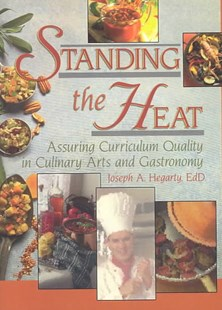 Standing the Heat by Joseph A. Hegarty (9780789018984) - PaperBack - Business & Finance Careers
