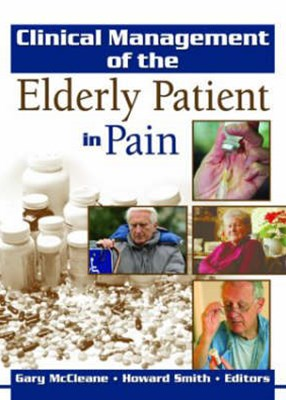 Clinical Management of the Elderly Patient in Pain