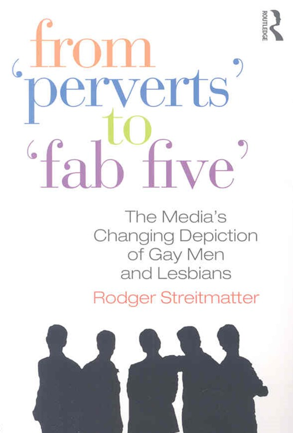 From &quote;Perverts&quote; to &quote;Fab Five&quote;