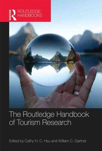 Routledge Handbook of Tourism Research by Kaye Sung Chon, William C. Gartner, Cathy H. C. Hsu (9780789037046) - HardCover - Business & Finance Careers