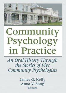 Community Psychology in Practice by James G. Kelly, Anna V. Song (9780789037640) - PaperBack - Reference Medicine