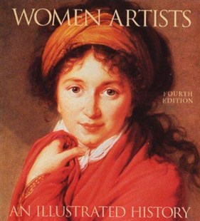 Women Artists: an Illustrated History by HELLER NANCY G., Nancy G. Heller (9780789207685) - PaperBack - Art & Architecture Art History