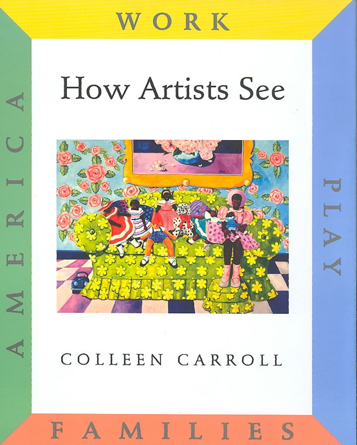 How Artists See Boxed Set: Set Ii: Work, Play, Families, America
