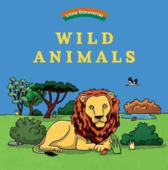Wild Animals: Little Discoveries
