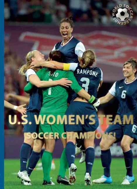 US Women's Team: Soccer Champions