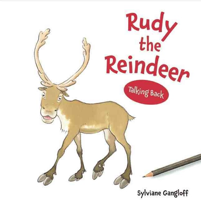 Rudy the Reindeer: Talking Back Series