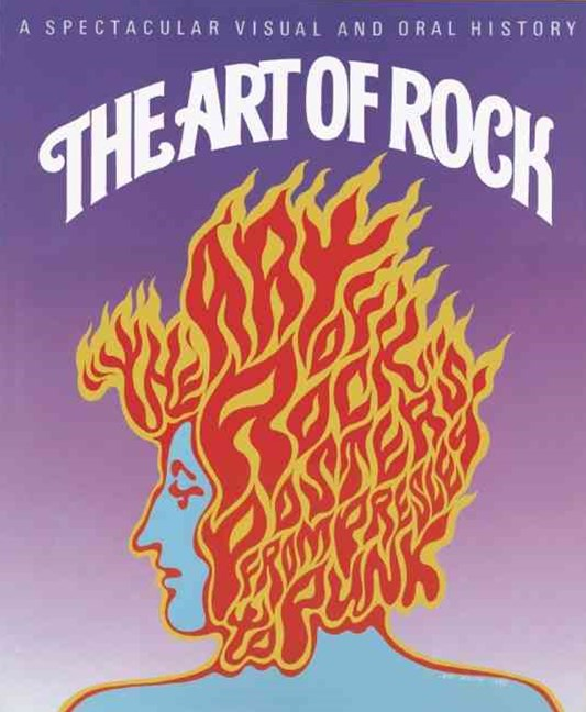 Art of Rock: Posters From Presley to Punk