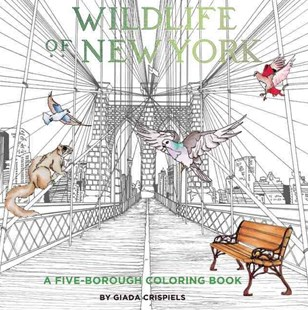 Wildlife of New York: A Five-Borough Coloring Book by CRISPIELS, Shannon Connors (9780789212559) - PaperBack - Non-Fiction Animals