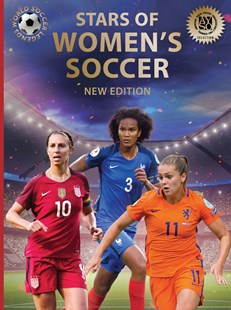 Stars of Women's Soccer: World Soccer Legends (2nd Edition) by ILLUGI JOKULSSON (9780789213051) - HardCover - Non-Fiction Sport