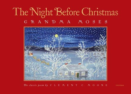 Night Before Christmas by Grandma Moses, Clement C. Moore, Jane Kallir (9780789315687) - HardCover - Children's Fiction Classics