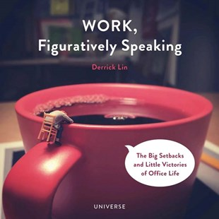 Work, Figuratively Speaking by Derrick Lin (9780789327673) - HardCover - Business & Finance Careers
