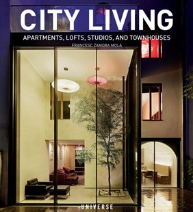 City Living by Frances Zamora Mola (9780789332707) - HardCover - Art & Architecture Architecture