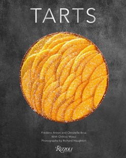 Tarts by Frederic Anton, Christelle Brua, Chihiro Masui (9780789335685) - HardCover - Cooking Desserts