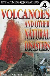 Volcanoes and Other Natural Disasters by Harriet Griffey (9780789429643) - PaperBack - Non-Fiction