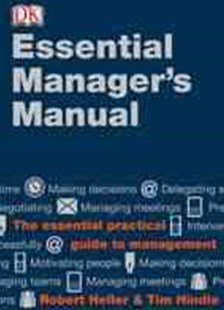 Essential Manager's Manual by Robert Heller, Tim Hindle (9780789435194) - HardCover - Business & Finance Careers