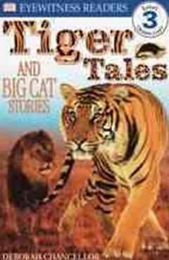 Tiger Tales - And Big Cat Stories