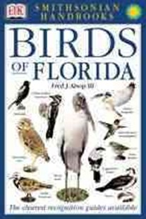 Birds of Florida by Alsop, Fred J., III, Fred J. Alsop (9780789483874) - PaperBack - Pets & Nature Birds