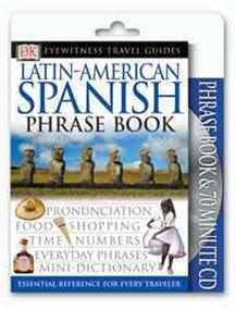 Latin American Spanish: Eyewitness Phrasebook Book & CD Pack