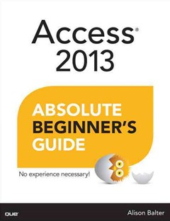Access 2013 Absolute Beginner