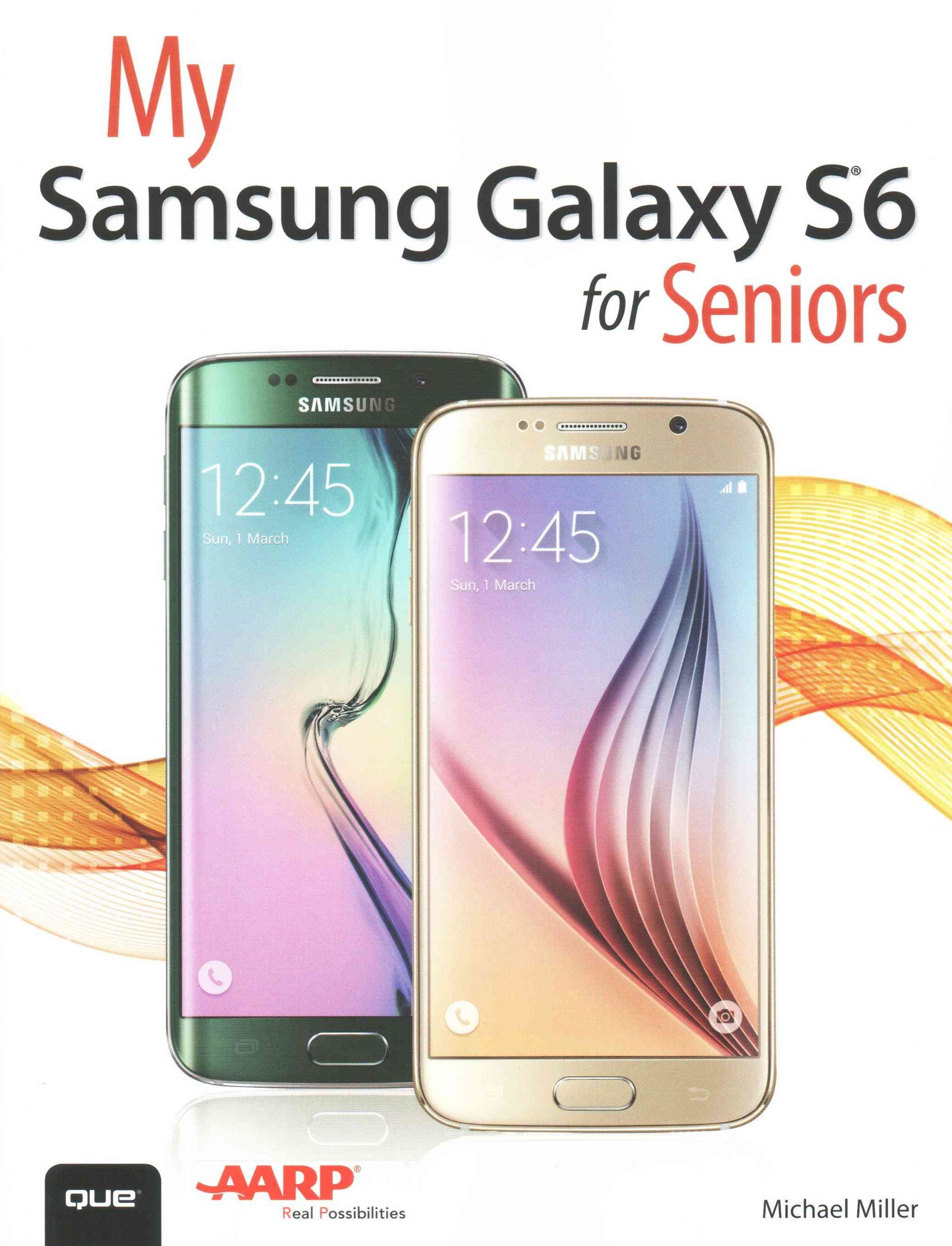 My Samsung Galaxy S6 for Seniors