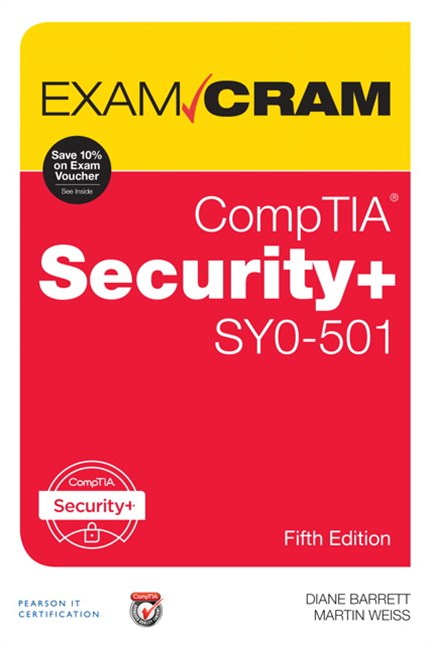 Exam Cram: CompTIA Security+ SY0-501
