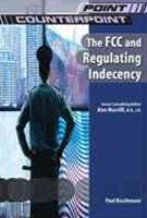 The FCC/Broadcast Regulations