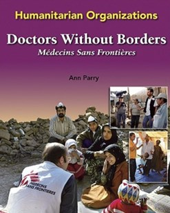 Doctors without Borders by Ann Parry (9780791088173) - HardCover - Non-Fiction Family Matters
