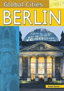 Berlin by Simon Garner, Miguel Hunt (9780791088463) - HardCover - Non-Fiction Family Matters