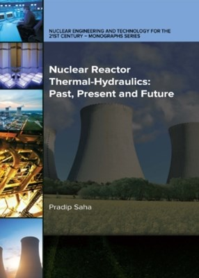 (ebook) Nuclear Reactor Thermal-Hydraulics: Past, Present and Future