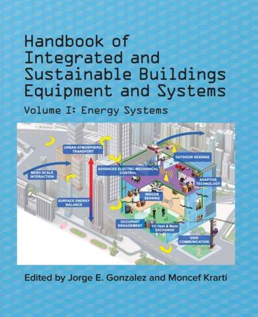 (ebook) Handbook of Integrated and Sustainable Buildings Equipment and Systems, Volume I: Energy Systems