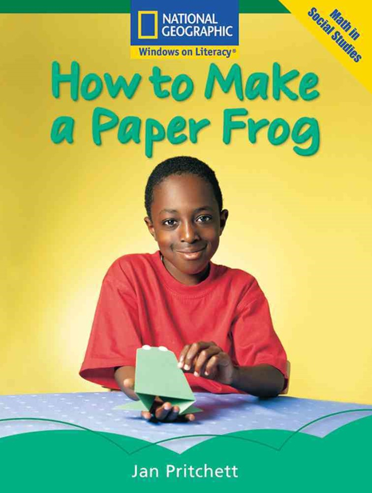 Windows on Literacy Fluent (Math: Math in Social Studies): How to Make a Paper Frog