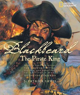 Blackbeard the Pirate King by J. Patrick Lewis (9780792255857) - HardCover - Non-Fiction