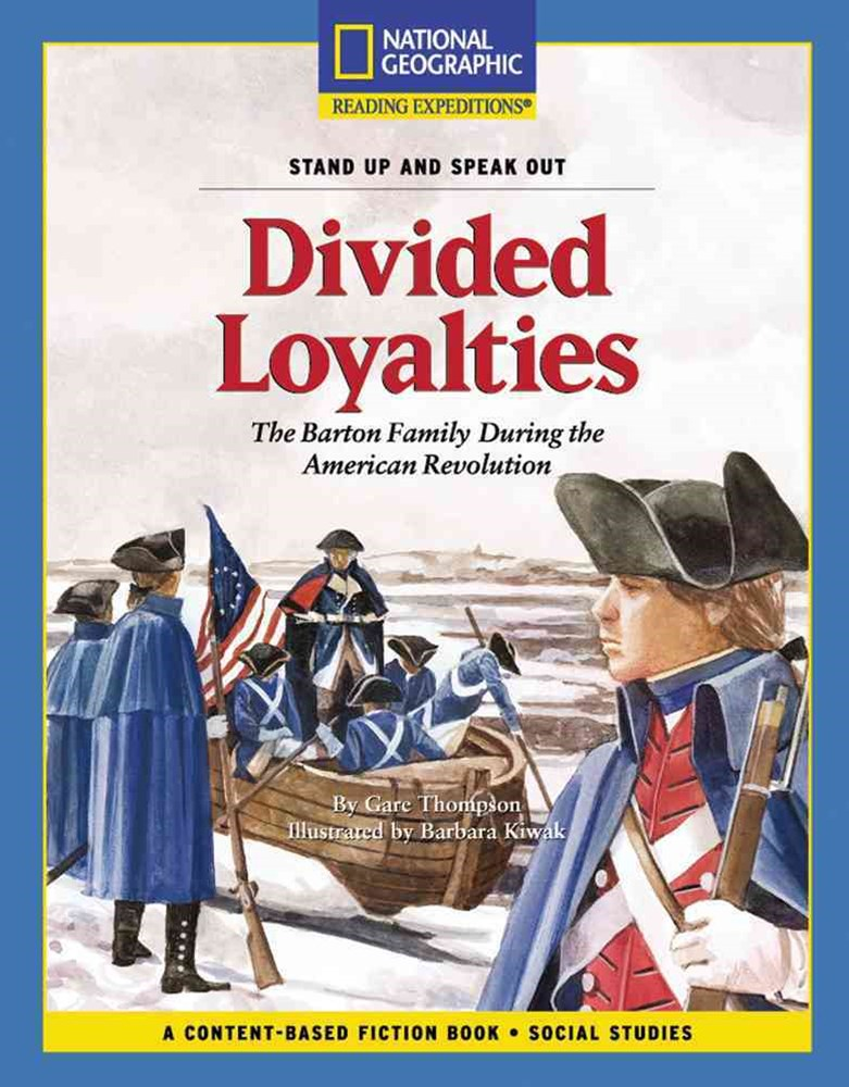 Reading Expeditions Fiction - Divided Loyalties