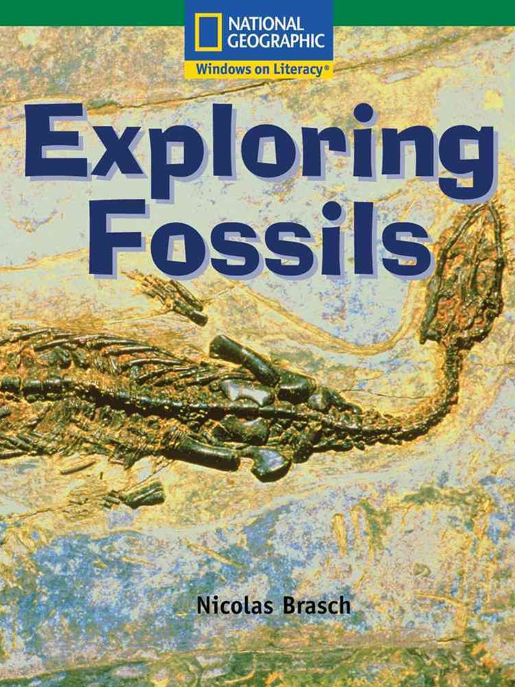 Windows on Literacy Language, Literacy & Vocabulary Fluent (Science):  Exploring Fossils