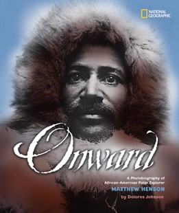 Onward by Dolores Johnson (9780792279143) - HardCover - Non-Fiction Biography