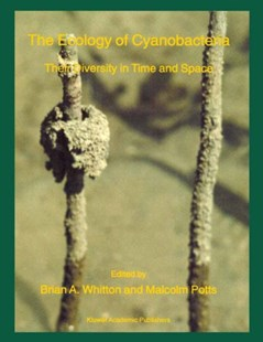 Ecology of Cyanobacteria by Brian A. Whitton, Malcolm Potts (9780792347552) - PaperBack - Science & Technology Biology