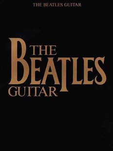 Beatles Guitar by Hal Leonard Publishing Corporation (9780793505814) - PaperBack - Entertainment Music General