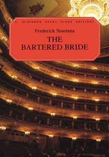 The Bartered Bride by Bedrich Smetana, Marian Farguhar (9780793511754) - PaperBack - Entertainment Music General