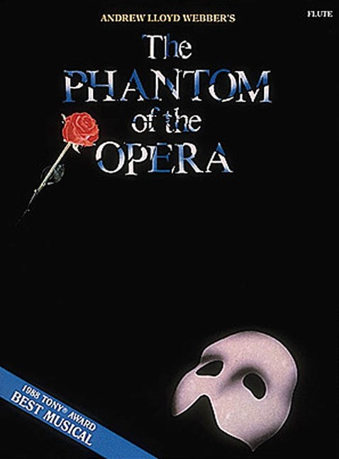 The Phantom of the Opera: Flute