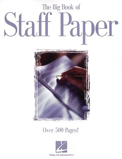The Big Book of Staff Paper by Hal Leonard Publishing Corporation (9780793516889) - PaperBack - Entertainment Music General