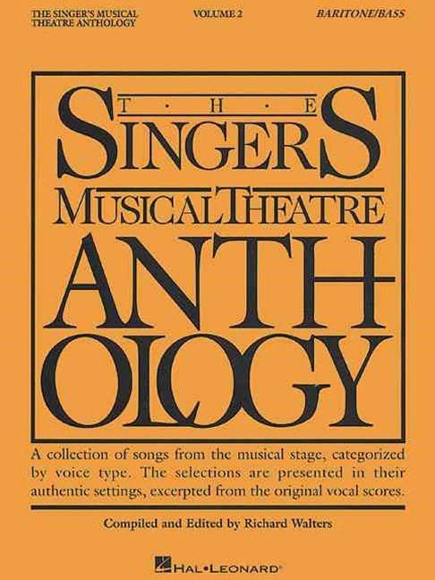 Singer's Musical Theatre Anthology : Baritone Bass (Piano/Vocal)