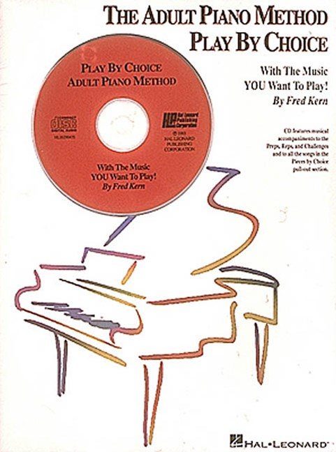 The Adult Piano Method Play by Choice